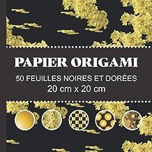 PAPIER ORIGAMI 50 FEUILLES NOIRES ET DORÉES 20 cm x 20 cm: carnet de feuilles pour origami et ou scrapbooking, motifs orig...