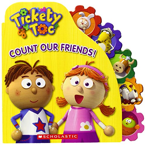 Tickety Toc: Count Our Friends!