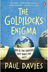 The Goldilocks Enigma: Why is the Universe Just Right for Life? Kindle Edition
