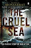 The Cruel Sea: The Classic Story Of War At Sea (Penguin World War II Collection)