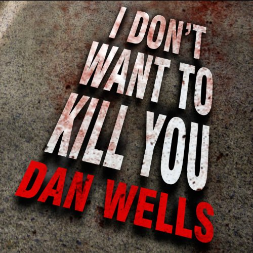 I Don't Want to Kill You audiobook cover art