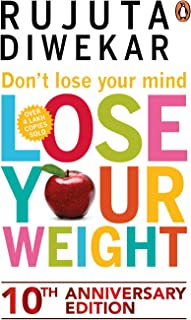 do not lose your mind lose your weight