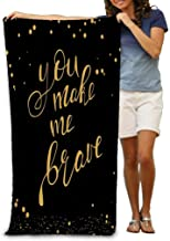 Bath Towel Beach Towel Comfortable Quick Drying Bath Towels for Home Bathroom Pool and Gym 31x51 Inches You Make me Brave ...