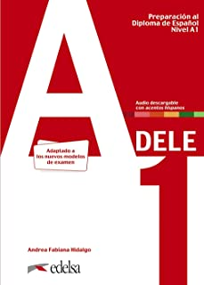 Preparacion DELE: Libro + audio descargable - A1 (Edicion 2020)