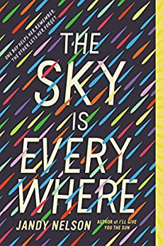 The Sky Is Everywhere by [Jandy Nelson]