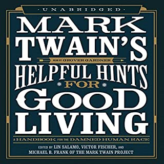 Mark Twain's Helpful Hints for Good Living audiobook cover art