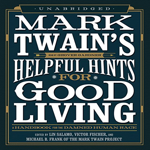 Mark Twain's Helpful Hints for Good Living cover art