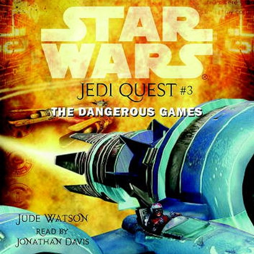 The Dangerous Games Star Wars Jedi Quest 3 By Jude Watson
