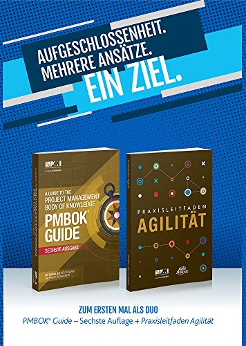 A guide to the Project Management Body of Knowledge (PMBOK guide) & Agile praxis - ein Leitfaden (German edition of A guide to the Project Management ... (PMBOK guide) & Agile practice guide bundle)
