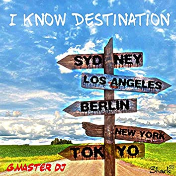 I Know Destination