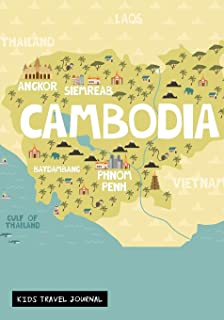 Cambodia Kids Travel Journal: Keepsake Asia Adventures Diary to Write In with Prompts ~ Blank Pages for Doodling, Drawing, Writing & Sketching, Small Lined Notebook