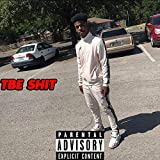 Tbe Shit (Deluxe Edition)