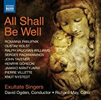 All Shall Be Well / Nunc Dimittis / Bogoroditsye by PANUFNIK / HOLST / RACHMANINOV; (2012-05-29)