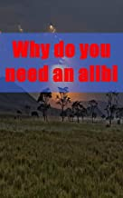 Why do you need an alibi (German Edition)