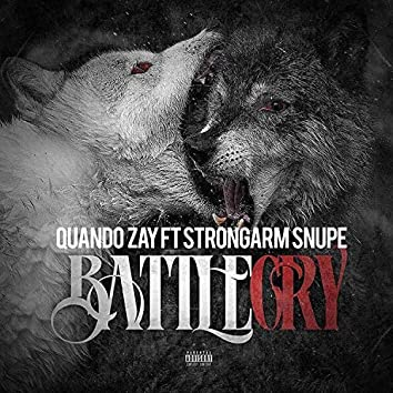 Battle Cry (feat. Strongarm Snupe)