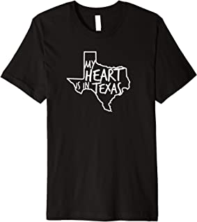 My Heart Is In Texas Shirt Novelty Texan Gift