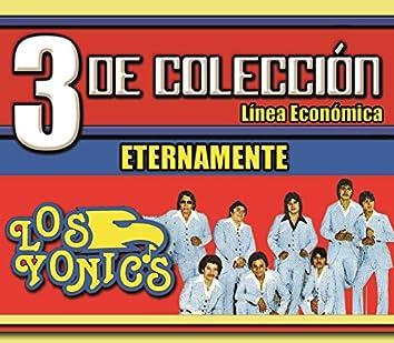 3 De Colección...Los Yonics