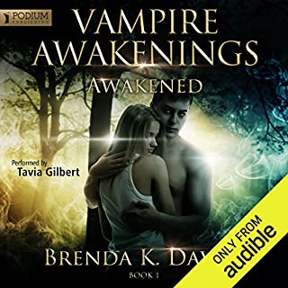Awakened     Vampire Awakenings, Book 1              By:                                                                                                                                 Brenda K. Davies                               Narrated by:                                                                                                                                 Tavia Gilbert                      Length: 10 hrs and 28 mins     624 ratings     Overall 4.1