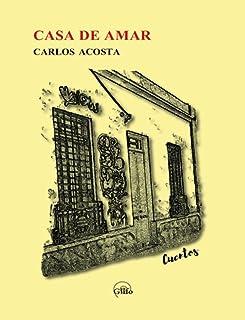 Casa de amar: Cuentos (Spanish Edition)