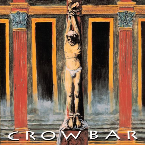 Crowbar [Explicit]