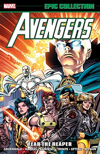 Avengers Epic Collection: Fear The Reaper (Avengers (1963-1996)) (English Edition)