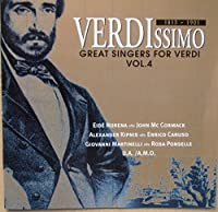VERDISSIMO GREAT SINGERS FOR VERDI VOL.4