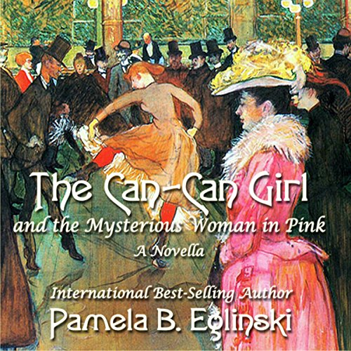 The Can-Can Girl and the Mysterious Woman in Pink audiobook cover art