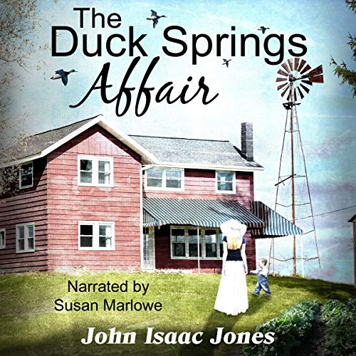 The Duck Springs Affair                   By:                                                                                                                                 John Isaac Jones                               Narrated by:                                                                                                                                 Susan Marlowe                      Length: 5 hrs and 22 mins     18 ratings     Overall 4.5