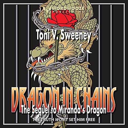 Dragon in Chains Audiobook By Toni V. Sweeney cover art