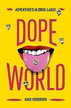 Dopeworld: Adventures in Drug Lands