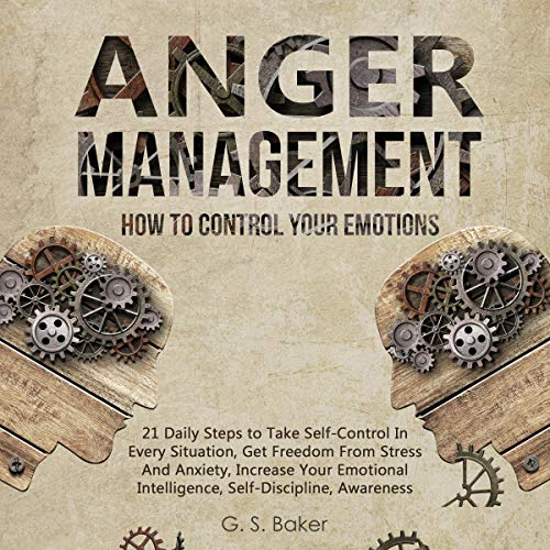 Anger Management: How to Control Your Emotion audiobook cover art