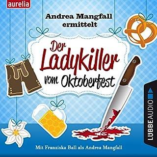 Der Ladykiller vom Oktoberfest (Andrea Mangfall ermittelt) Titelbild
