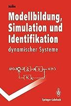 Modellbildung, Simulation und Identifikation dynamischer Systeme (Springer-Lehrbuch) (German Edition)