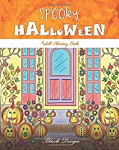Spooky Halloween: Adult Coloring Book (Creative Fun Drawings for Grownups & Teens Relaxation)