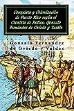 Conquista y Colonización de Puerto Rico según el Cronista de Indias: Gonzalo Fernández de Oviedo y Valdés