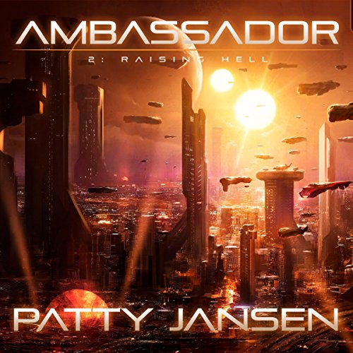 Ambassador: Raising Hell audiobook cover art