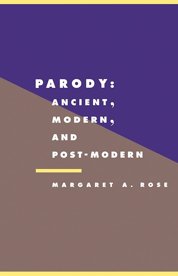 後レキシコン痛みParody: Ancient, Modern and Post-Modern (Literature, Culture, Theory)