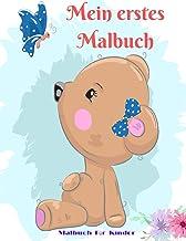 Mein erstes Malbuch - Malbuch Für Kinder (German Edition)
