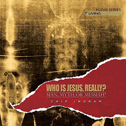 Who Is Jesus, Really? Audiobook By Chip Ingram cover art