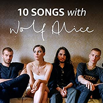 10 Songs with Wolf Alice