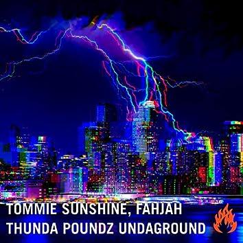 Thunda Poundz Undaground