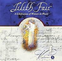 Lilith Fair-Women in Music Vol 3 by Various (1999-05-18)