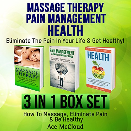 Massage Therapy: Pain Management: Health Secrets audiobook cover art