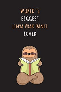 World's Biggest Linya Vrak Dance Lover: Blank Lined Notebook Journal With A Cute and Lazy Sloth Reading