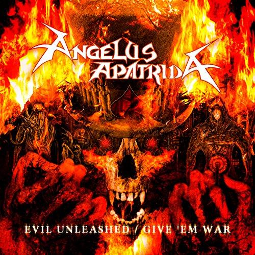 Evil Unleashed / Give 'Em War