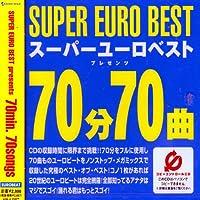 スーパー・ユーロ・ベスト・プレゼンツ・70分70曲(CCCD)