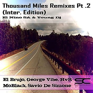 Thousand Miles Remixes, Pt. 2 (Inter. Edition)