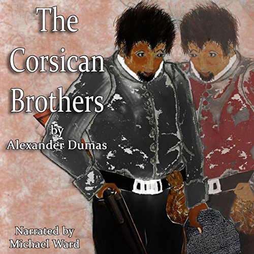 The Corsican Brothers audiobook cover art
