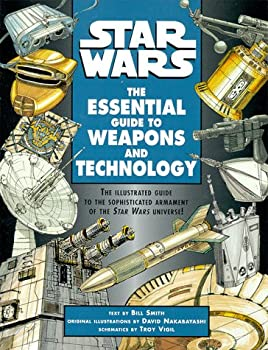 Star Wars  The Essential Guide to Weapons and Technology