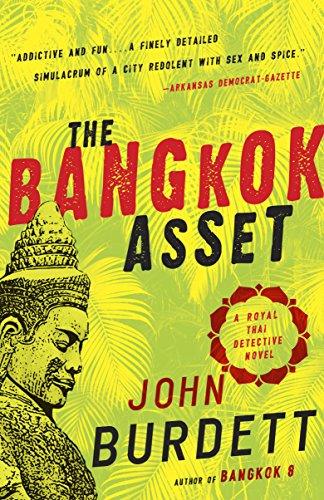 The Bangkok Asset: A novel (Sonchai Jitpleecheep) by [John Burdett]